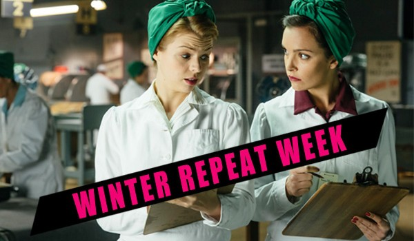 Bomb Girls (2012-2014) - winter repeat week - 2019