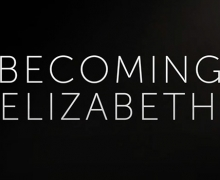 Becoming Elizabeth (2021)