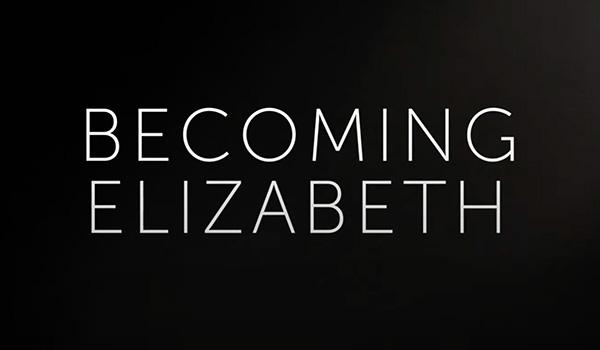 Becoming Elizabeth (2021)